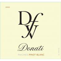 Donati Family Vineyard Paicines Pinot Blanc 2010