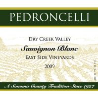Pedroncelli Dry Creek Valley East Side Vineyards Sauvignon Blanc 2009